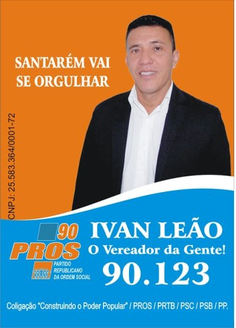 Palanque. Ivan Leão, do Pros, Santarém, ivan leão, vereador , Santarém 2016