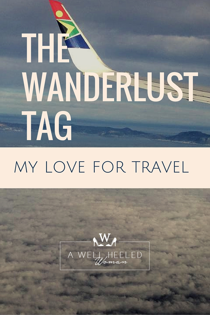 The Wanderlust Tag: A Well Heeled Woman