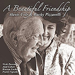 Alexis Cole & Bucky Pizzarelli: A Beautiful Friendship