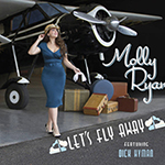 Molly Ryan: Let's Fly Away