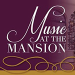 Oct. 30: Music at the Mansion