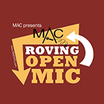 September 27: MAC Roving Open Mic