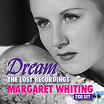 Margaret Whiting: Dream-The Lost Recordings