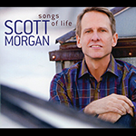 Scott Morgan: Songs of Life