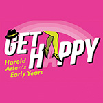 Lyrics & Lyricists: Get Happy: Harold Arlen's Early Years