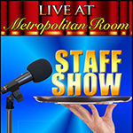 July 18: Met Room Staff Show