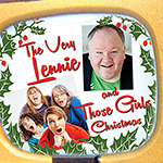 Dec. 15: A Very Lennie & Those Girls Christmas