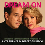 Anya Turner & Robert Grusecki: Dream On