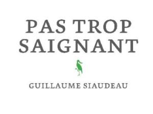 Pas trop saignant, Guillaume Siaudeau, Alma éditeur