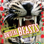 Ripley's Believe it or Not! Twists Series: Brutal Beasts by Camilla de la Bedoyere