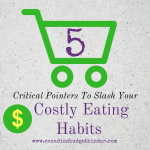 5 Critical Pointers To Slash Your Costly Eating Habits: The Grocery Game Challenge 2016 #4 Aug 22-28