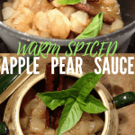 Warm Spiced Apple Pear Sauce
