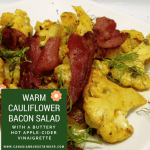 Warm Cauliflower Bacon Salad with a Buttery Hot Apple-Cider Vinaigrette