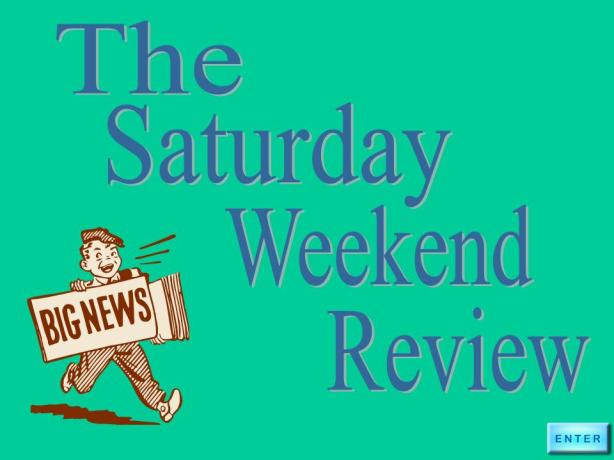 Weekend Review