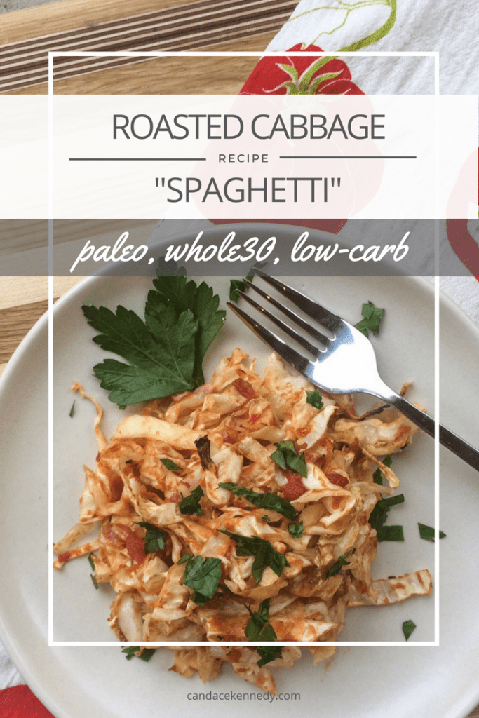 "Roasted Cabbage ""Spaghetti"" 