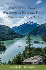 Cover of Barrier-Free Travel Washington National Parks