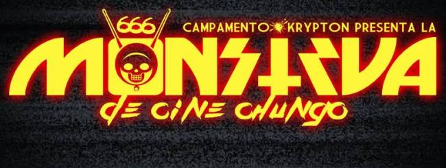 CIBASS Camp Krypton Monstrua de Cine Chungo