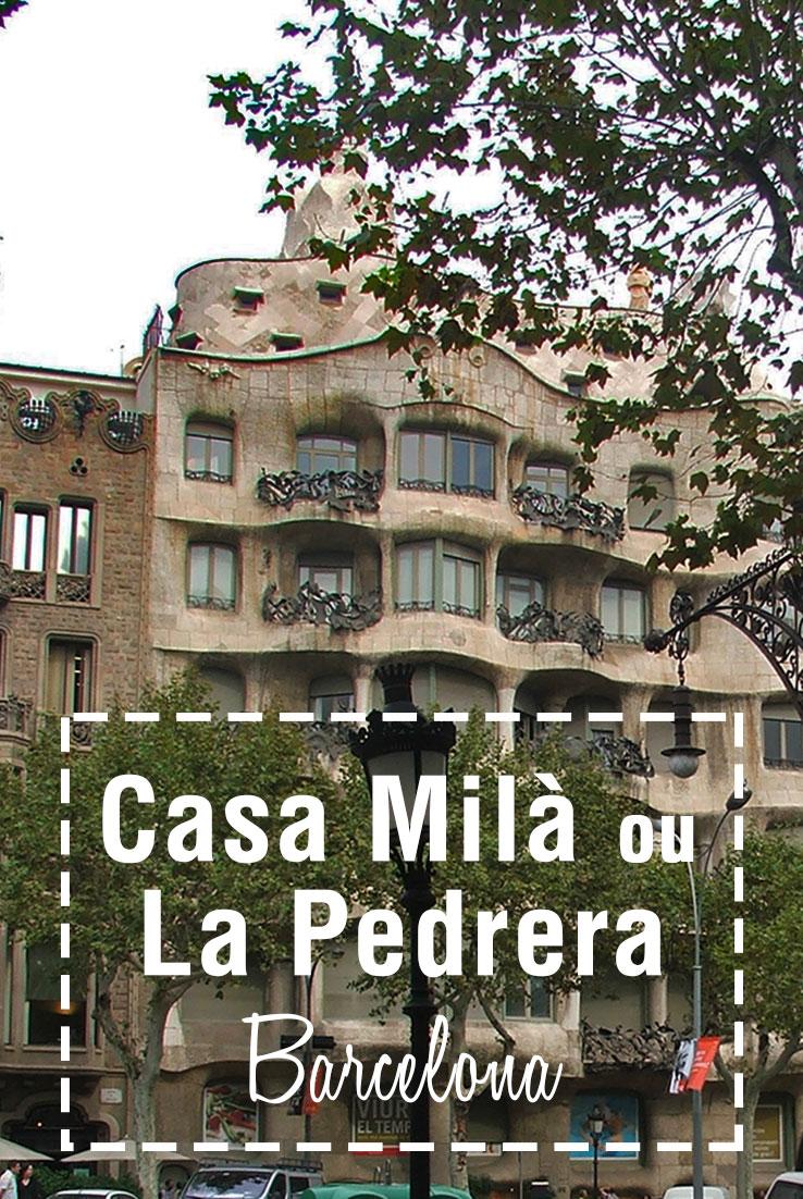Casa MIlà ou La Pedrera