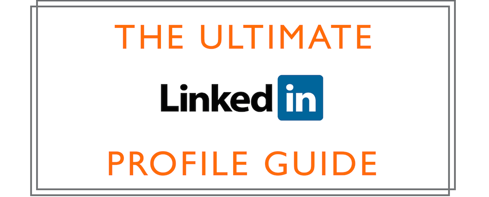 How to Optimise Your LinkedIn Profile for Your Position