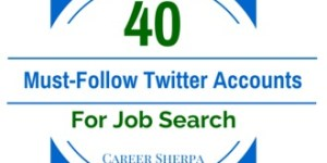 40 Must-Follow Twitter Accounts for Job Search 2015