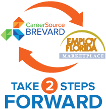 CareerSource Brevard and Employ Florida Marketplace: Take 2 Steps Forward