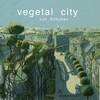vegetalcity