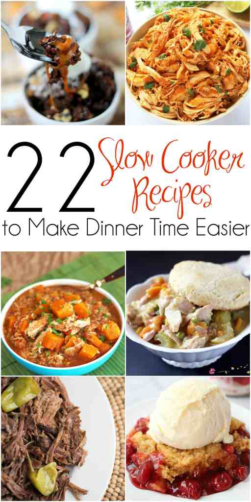 22 Slow Cooker Recipes to Make Dinner Time Easier