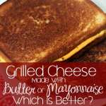 Grilled Cheese with Mayonnaise or Butter – Which is Better?