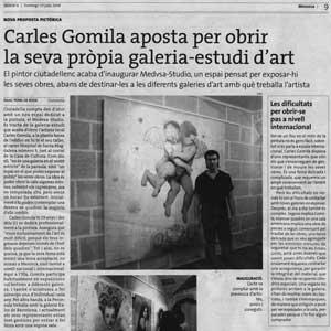 «Carles Gomila aposta per obrir la seva pròpia galeria-estudi d'art»