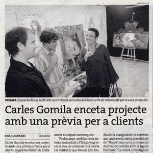 «Carles Gomila enceta projecte amb una prèvia per a clients»