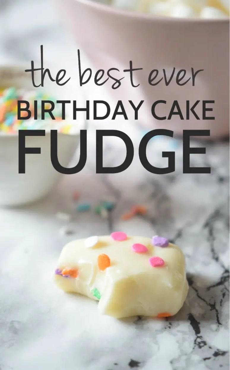 How to make birthday cake fudge carmela pop for How to make the best birthday cake ever
