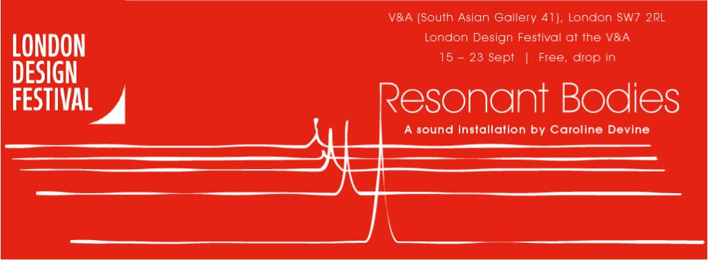 Resonant Bodies, The V&A, 15-23 September, Free