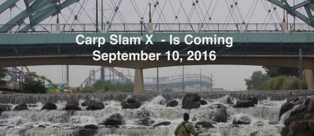 Carp Slam X - 9/10/2016