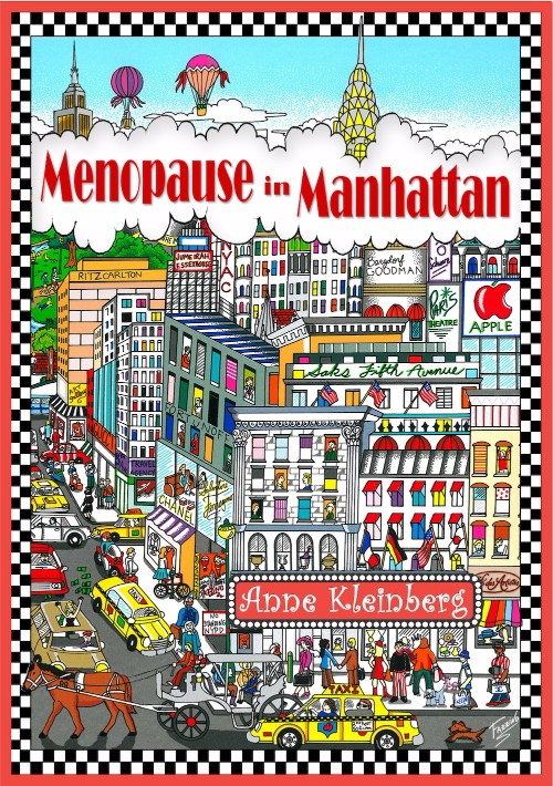 Menopause in Manhattan by Anne Kleinberg