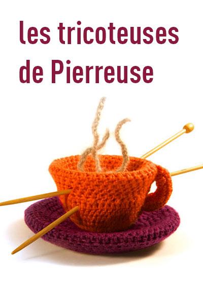 Les TRICOTEUSES DE PIERREUSE
