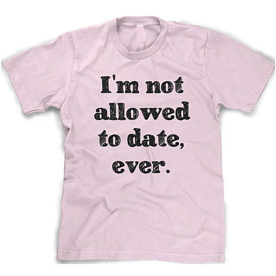 not-allowed-to-date-t-shirt-1 (1)