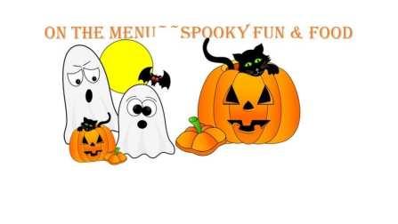 On The Menu~~Spooky fun & food