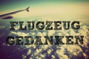 Flugzeuggedanken