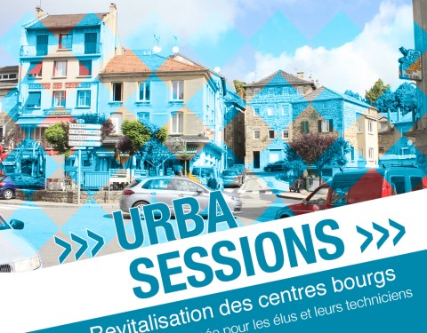 Urba-Session Revitalisation des centres-bourgs<br><p class=