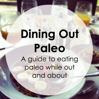 Paleo Pointers: Dining Out