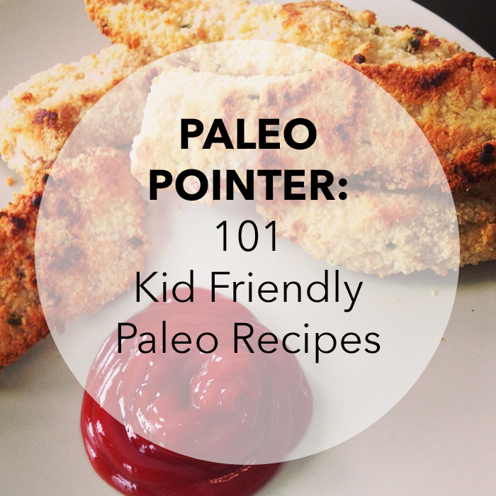 101 kid friendly recipes