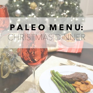 Paleo Menu: Christmas Dinner