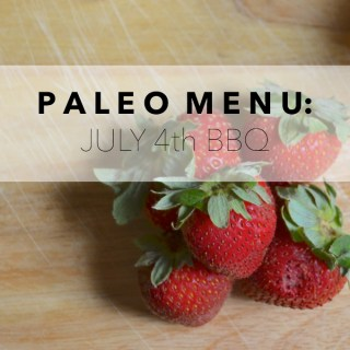 Paleo Menu: 4th of July