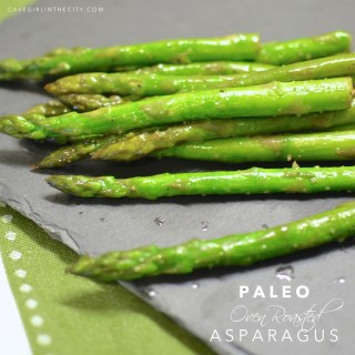 Paleo Oven Roasted Asparagus