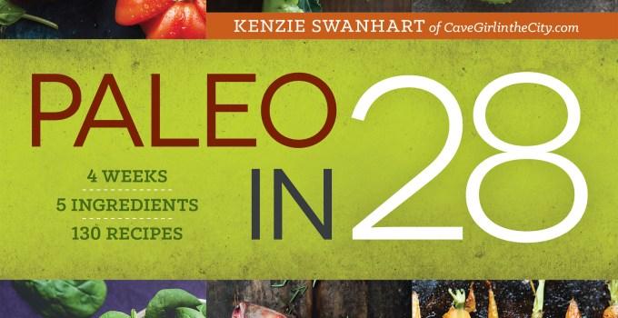 My First Cookbook: Paleo in 28
