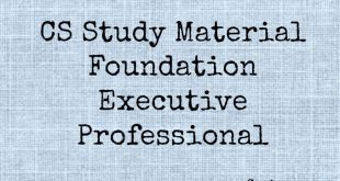 CS Study Material Foundation Executive and Professional For Dec 2016