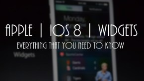 Apple | iOS 8 | Widgets | Everything You Need to Know