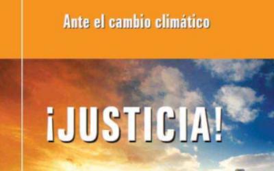 Ante el cambio climático ¡Justicia!