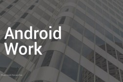 Android Work Enterprise Platform