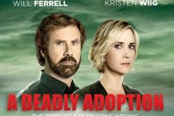 Deadly Adoption Lifetime